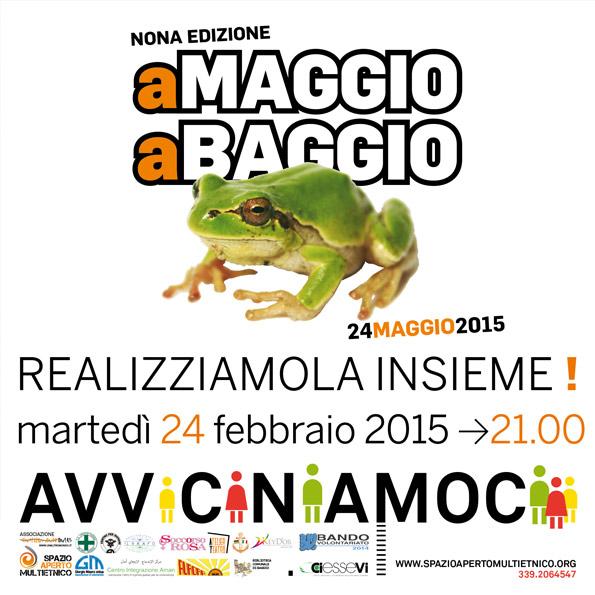 Secondo appuntamento per la nona edizione di A Maggio A Baggio!!!