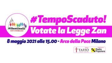 #TempoScaduto – VOTATE LA LEGGE ZAN